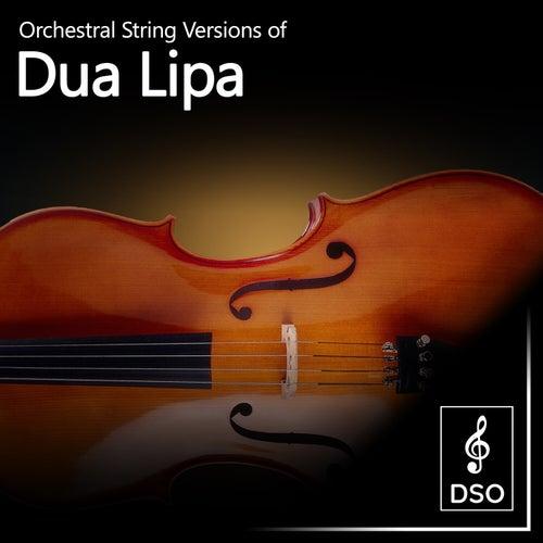 Orchestral String Versions of Dua Lipa von Diamond String Orchestra