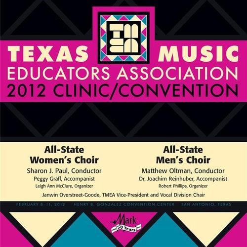 2012 Texas Music Educators Association (TMEA): All-State Women's Choir & All-State Men's Choir von Various Artists