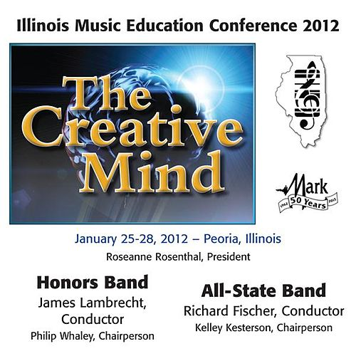2012 Illinois Music Educators Association (IMEA): Honors Band & All-State Band von Various Artists