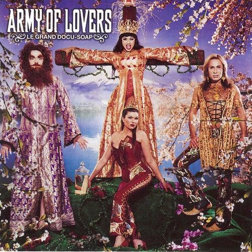 Le grand Docu-Soap de Army of Lovers