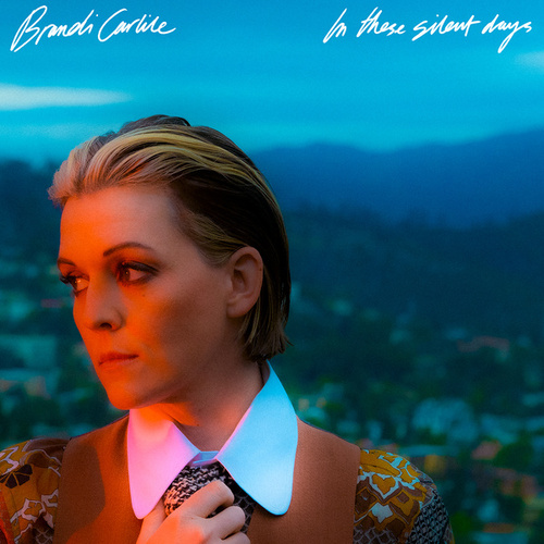 In These Silent Days by Brandi Carlile