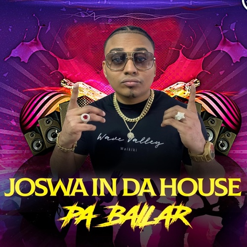 Pa Bailar by Joswa In The House