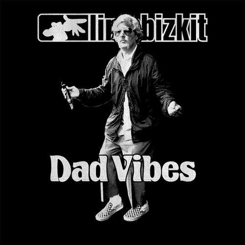 Dad Vibes by Limp Bizkit