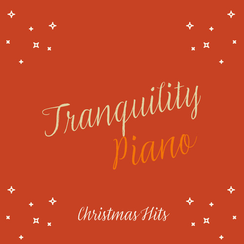 Christmas Hits de Tranquility Piano