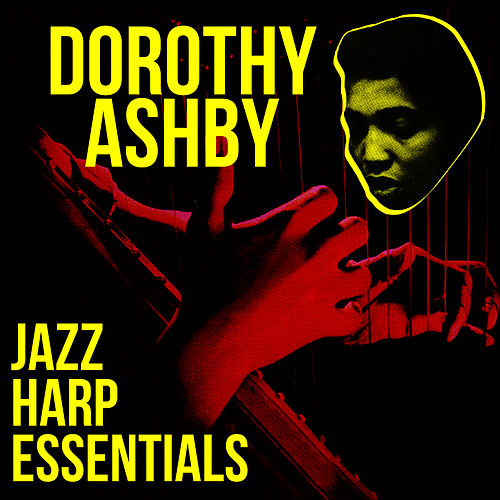 Jazz Harp Essentials by Dorothy Ashby