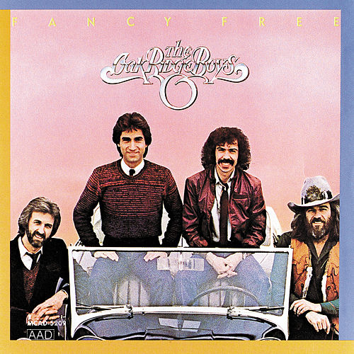 Fancy Free de The Oak Ridge Boys