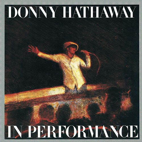 In Performance de Donny Hathaway