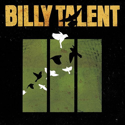 Billy Talent III de Billy Talent