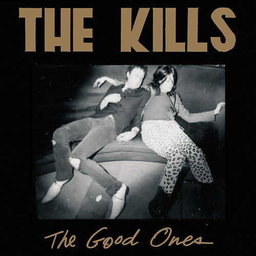 The Good Ones von The Kills