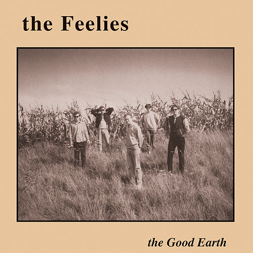 The Good Earth von The Feelies