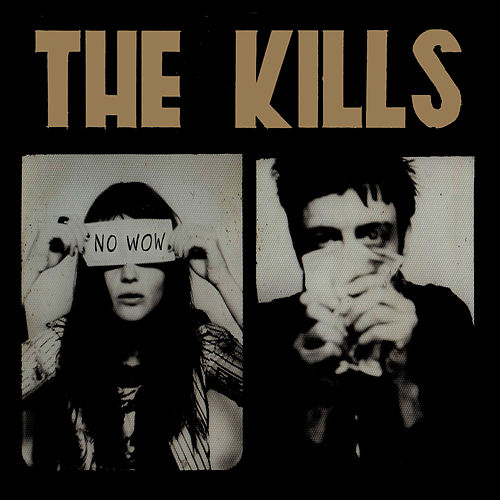 No Wow de The Kills