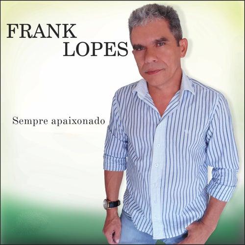 Sempre Apaixonado de Frank Lopes