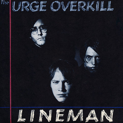 Witchita Lineman de Urge Overkill