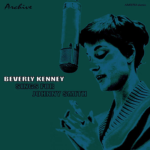 Sings for Johnny Smith by Beverly Kenney