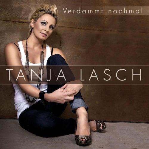 Verdammt nochmal von Tanja Lasch