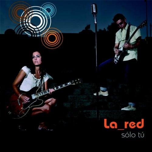 Sólo Tú von La Red