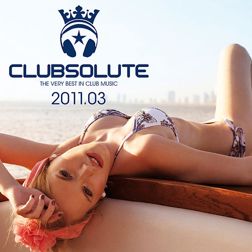 Clubsolute: 2011.03 von Various Artists