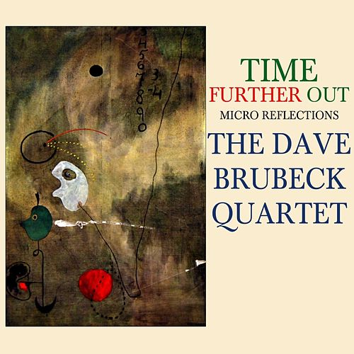 Time Further Out by Dave Brubeck