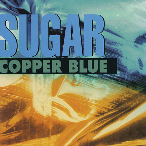 Copper Blue (Remastered) by Sugar