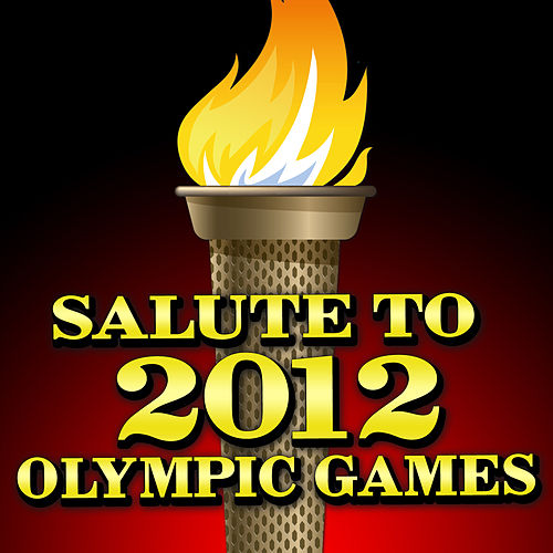 Salute To 2012 Olympic Games von Various Artists