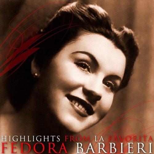 Highlights From La Favorita by Fedora Barbieri