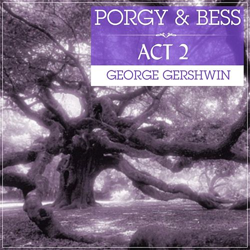 Porgy And Bess Act 2 Original Soundtrack Recording de George Gershwin
