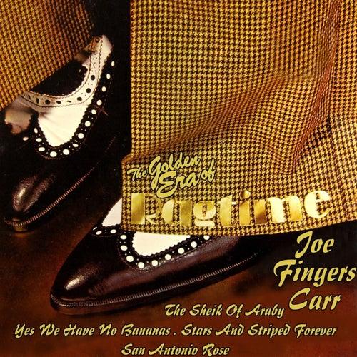 The Golden Era Of Ragtime von Joe Carr