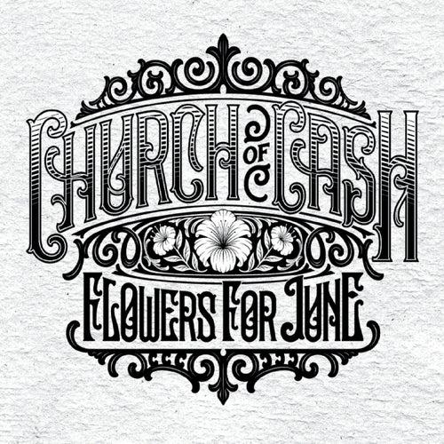 Flowers for June von Church of Cash