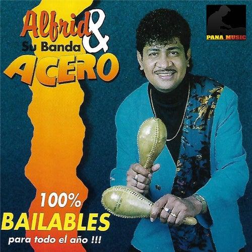 Bailables Para Todo El Año von Alfrid Y Su Banda Acero
