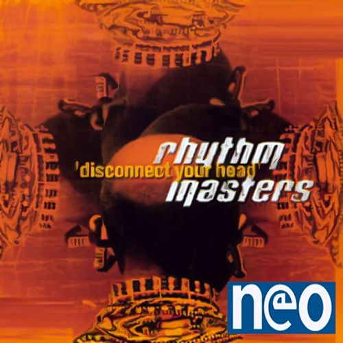 Disconnect Your Head by Rhythm Masters