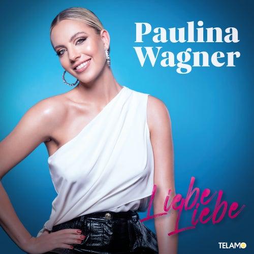 Liebe Liebe (Remix) von Paulina Wagner