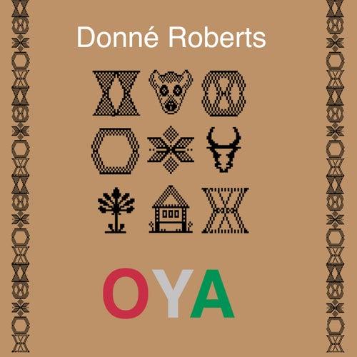 Oya von Donné Roberts
