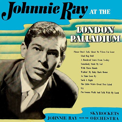 At The London Palladium by Johnnie Ray