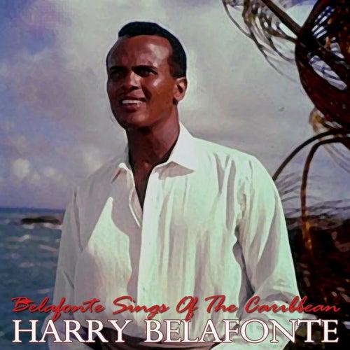 Belafonte Sings Of The Caribbean de Harry Belafonte