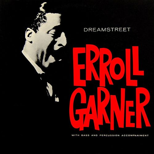 Dreamstreet de Erroll Garner