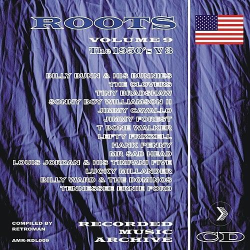 Roots Volume 9 - The 1950's, Vol. 3 de Various Artists
