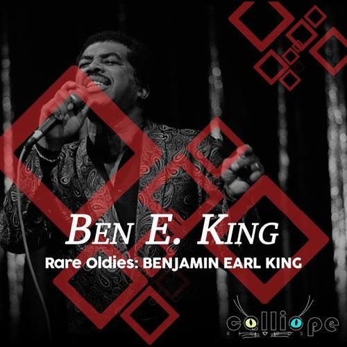 Rare Oldies: Benjamin Earl King von Ben E. King