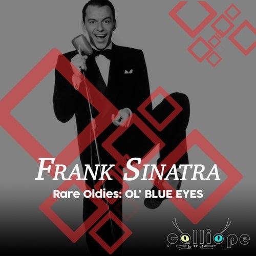 Rare Oldies: Ol' Blue Eyes von Frank Sinatra