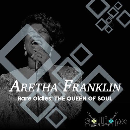 Rare Oldies: The Queen of Soul von Aretha Franklin