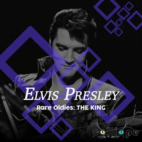 Rare Oldies: The King von Elvis Presley