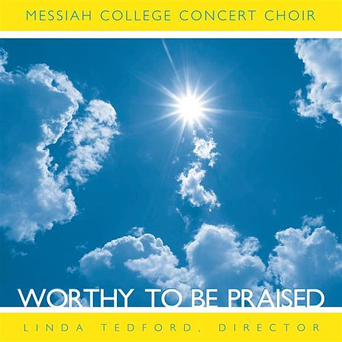 Worthy to be Praised by Various Artists