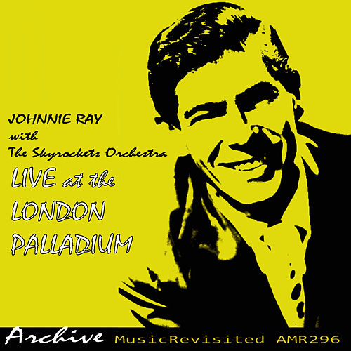 Live at the London Palladium by Johnnie Ray