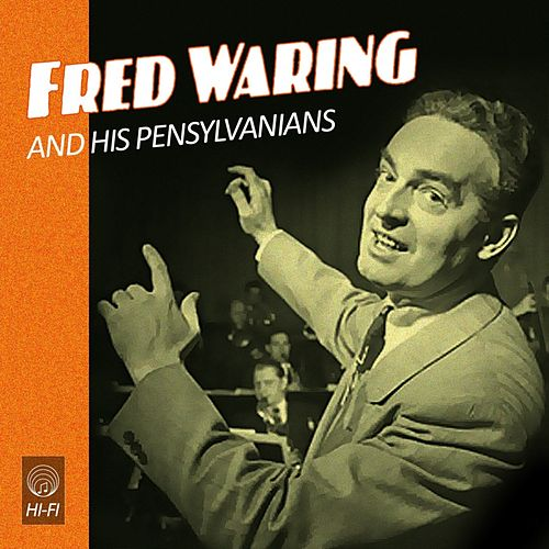 Fred Waring And The Pensylvanians In Hi-Fi de Fred Waring & His Pennsylvanians