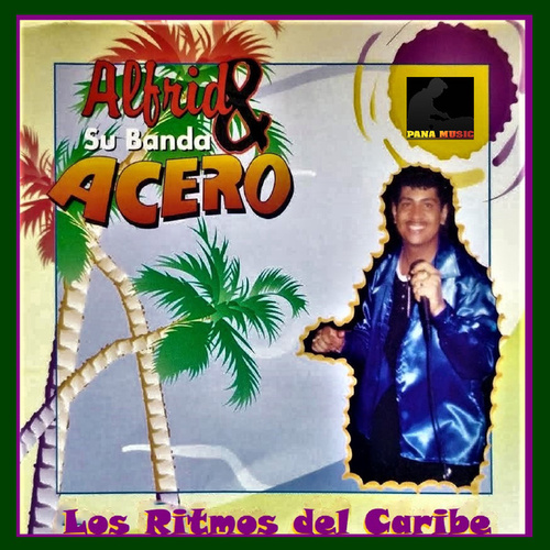 Los Ritmos del Caribe von Alfrid Y Su Banda Acero