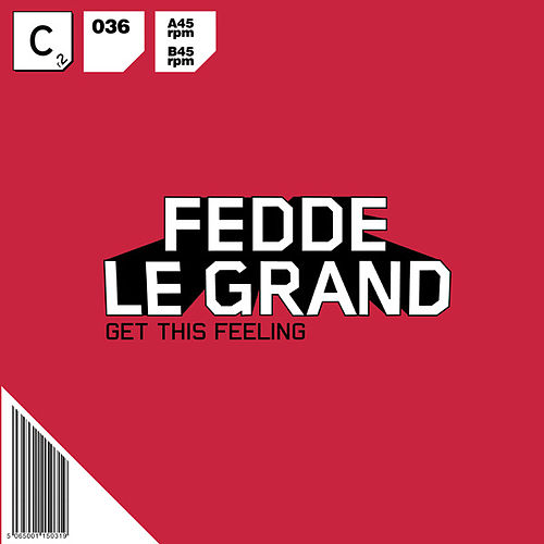Get This Feeling von Fedde Le Grand