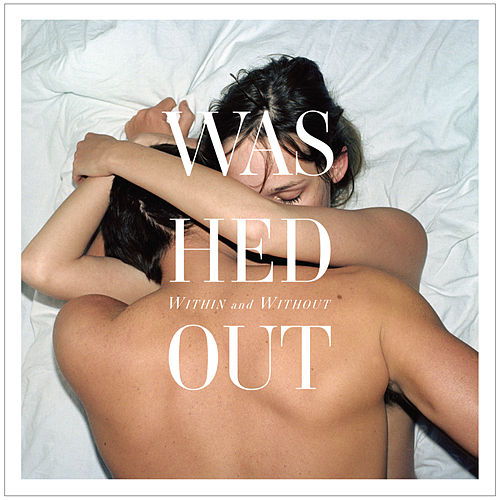 Within and Without de Washed Out