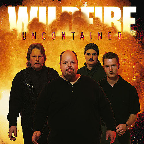 Uncontained by Wildfire