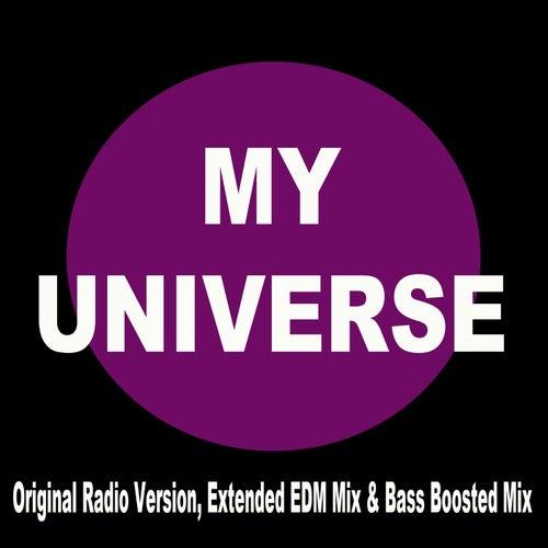 My Universe (EDM Remix) (Original Radio Version, Extended EDM Mix & Bass Boosted Mix) von Mashups