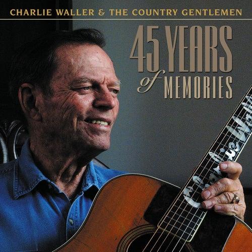 45 Years of Memories by The Country Gentlemen