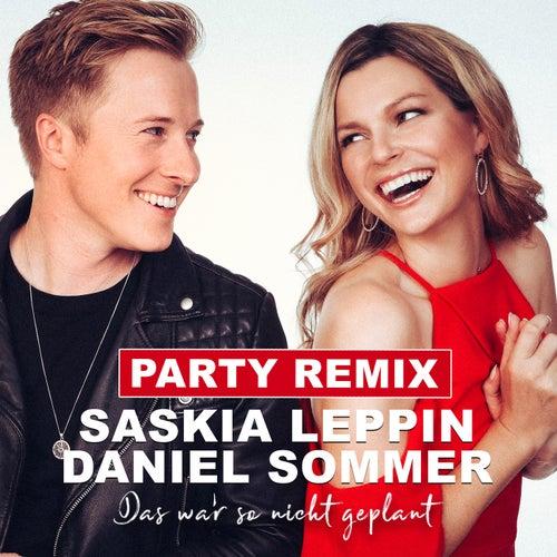 Das war so nicht geplant (Party Remix) von Saskia Leppin
